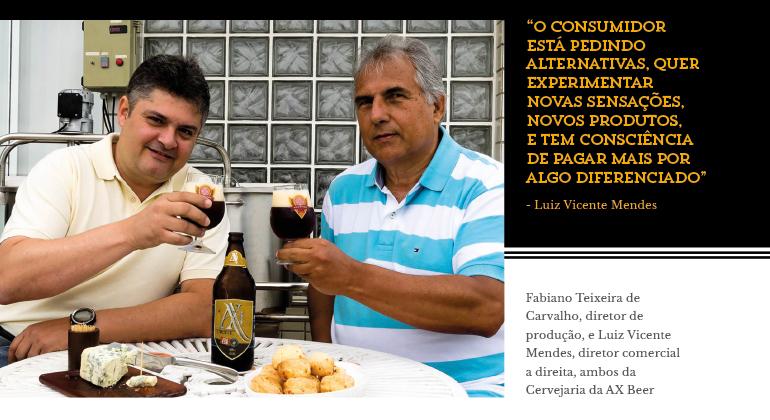 Fabiano Teixeira de Carvalho, diretor de produção, e Luiz Vicente Mendes, diretor comercial a direita, ambos da Cervejaria da AX Beer