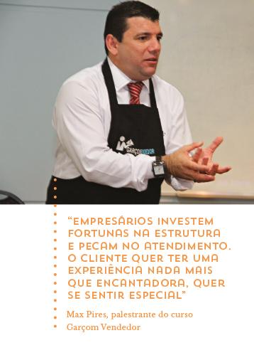 Max Pires, palestrante do curso Garçom Vendedor